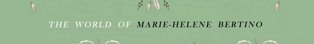 The World of Marie-Helene Bertino